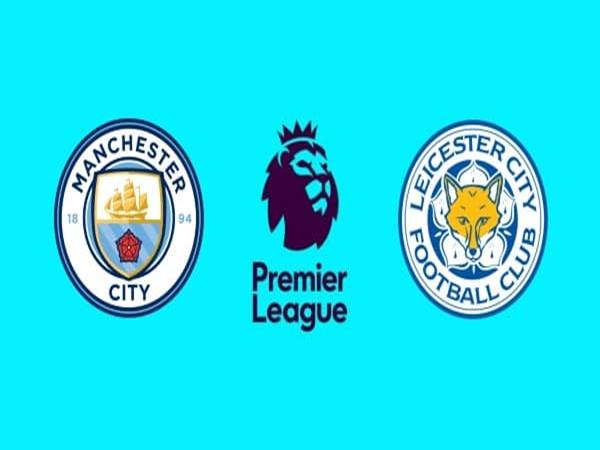 nhan-dinh-man-city-vs-leicester-02h00-ngay-7-5