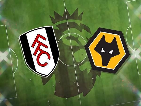 Nhận định Fulham vs Wolves – 02h00 10/04, Ngoại hạng Anh