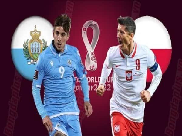 Soi kèo Ba Lan vs San Marino 10/10